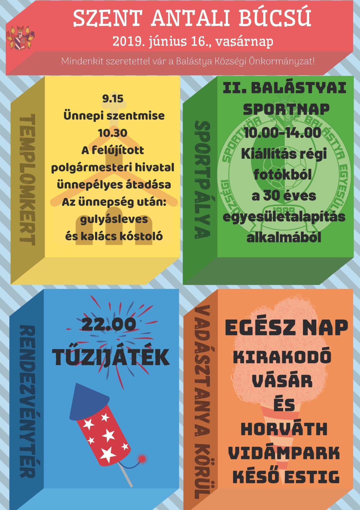 Szent Antali Búcsú Balástyán és            II. Balástyai Sportnap