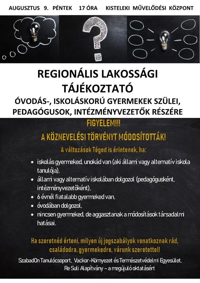 Regionális lakossági tájékoztató óvodás-, iskoláskorú gyermekek szülei, pedagógusok és intézményvezetők részére a köznevelési törvény módosításáról